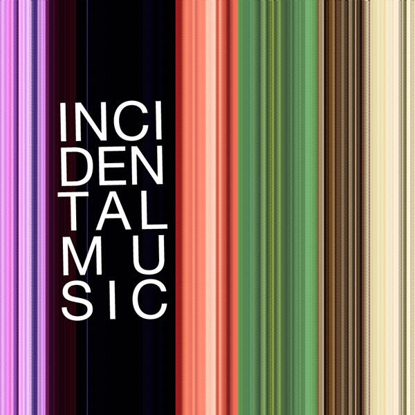 Incidental Music